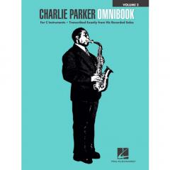 HAL LEONARD CHARLIE Parker Omnibook-volume 2 For C Instruments